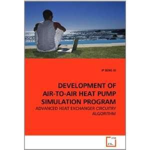 DEVELOPMENT OF AIR TO AIR HEAT PUMP SIMULATION PROGRAM ADVANCED HEAT