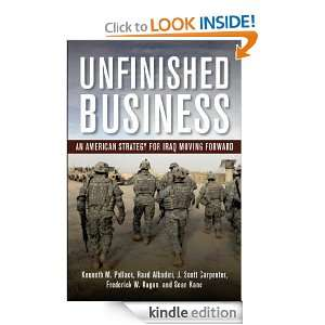 Unfinished Business An American Strategy for Iraq Moving Forward
