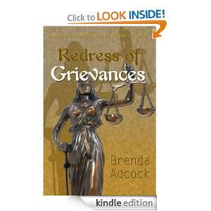 Redress of Grievances A Harriett Markham/Jessie Raines Case File