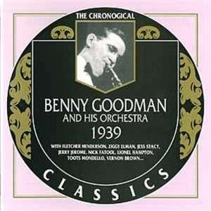 Benny Goodman 1939 Benny Goodman & His Orchestra Music