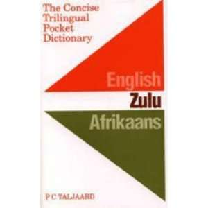 Trilingual Pocket Dictionary English, Zulu, Afrikaans (Afrikaans