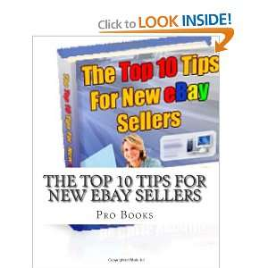 The Top 10 Tips For New  Sellers (9781456416430) Pro Books Books