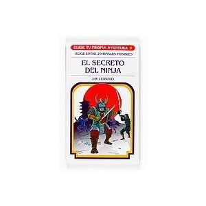 El secreto del ninja (9788467501797) Jay Leibold Books