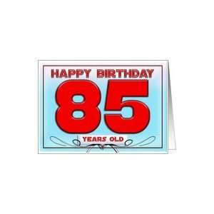 Happy birthday   85 years old Card Toys & Games