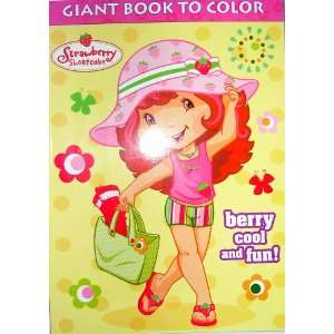 Strawberry Shortcake Giant Book to Color ~ berry cool and