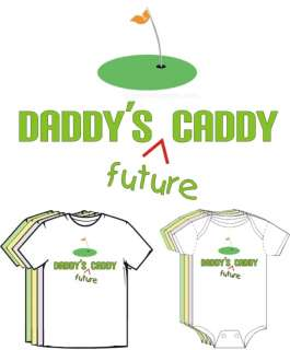 Daddys Future Caddy Golf Baby Kids Clothes T shirt Tee