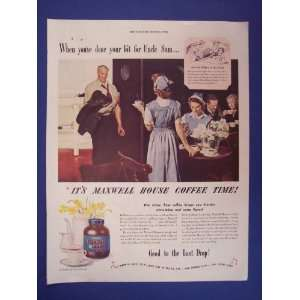 Maxwell House Coffee 1944 ad. When youve done your bit for uncle Sam