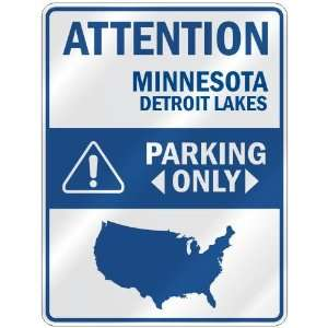 ATTENTION  DETROIT LAKES PARKING ONLY  PARKING SIGN USA CITY