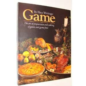of Game and Game Fowl *SIGNED BY AUTHOR*: Klaus Wockinger: Books