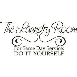 The Laundry Room same day service Vinyl Art