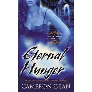 Hunger: A Candace Steele Vampire Killer Novel, Dean, Cameron: Romance
