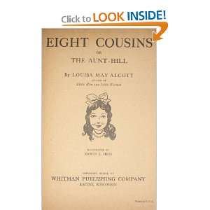 Eight Cousins: Louisa May Alcott: Books