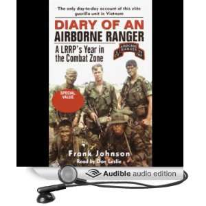 Diary of an Airborne Ranger An LRRPs Year in the Combat