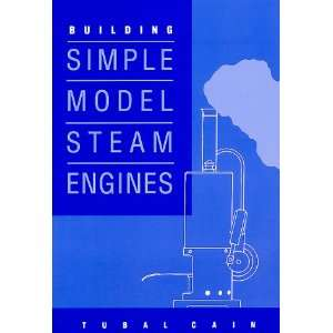 Building Simple Model Steam Engines (9781854861047) Tubal