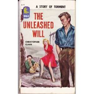 The Unleashed Will Christopher Clark Books