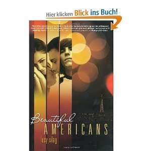 Beautiful Americans Beautiful Americans Series, Book 1 und über 1