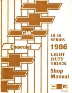 1986 CHEVY GMC C/K 10 30 G P TRUCK Shop Service Manual