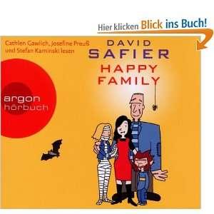Happy Family  David Safier, Cathlen Gawlich, Josefine