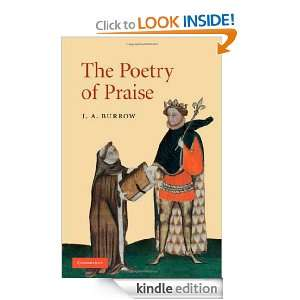 The Poetry of Praise: J. A. Burrow:  Kindle Store