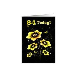 84th Birthday with Flowers and butterflies Card: Toys