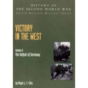 West Volume II the Defea (v. II) (9781847344212): Sir James Butler (E