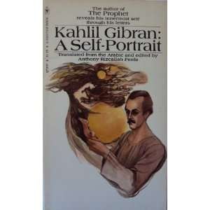 Kahlil Gibran: A Self Portrait: Kahlil Gibran, Anthony