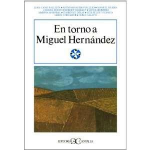 En Torno a Miguel Hernandez (Literatura y Sociedad