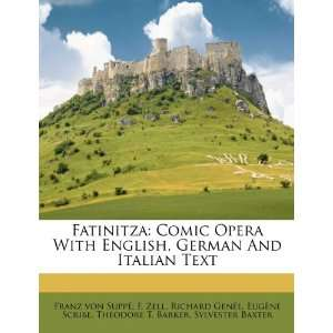 Fatinitza Comic Opera With English, German And Italian