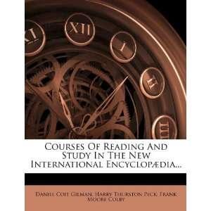 ): Daniel Coit Gilman, Harry Thurston Peck, Frank Moore Colby: Books