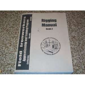 PROGRAM RIGGING MANUAL BOOK 2 SOFT COVER BOOK Everything Else