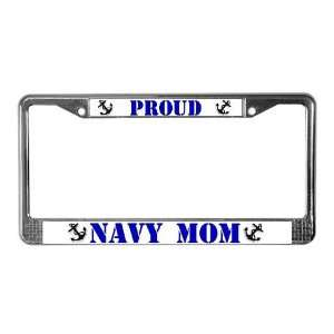 Proud Navy Mom Military License Plate Frame by