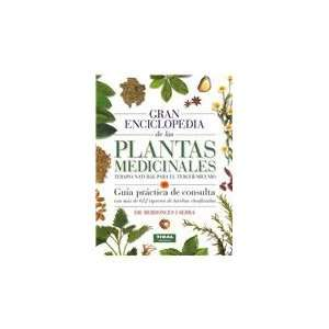 De Las Plantas Medicinales/ Great Encyclopedia of Medicinal Plants