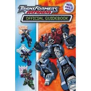 Transformers Armada Official Guide Book: Facts, Stats and