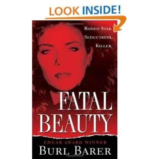 Fatal Beauty (Pinnacle True Crime) (9780786019106) Burl