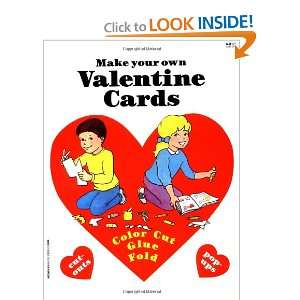 Make Your Own Valentine Cards (Happy Valentines Day