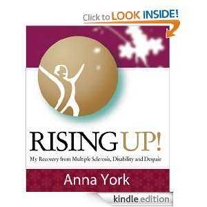 Rising UP!: My Recovery from Multiple Sclerosis, Disability and