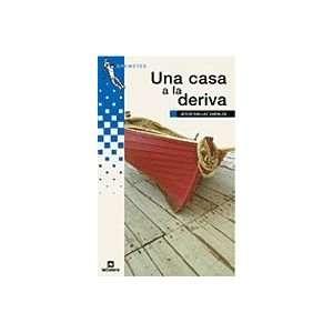 Casa a La Deriva, Una (9788424600259) Books