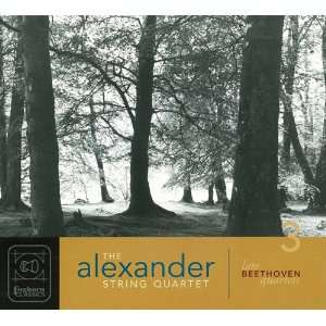 Complete Late Quartets Beethoven, Alexander String Quartet Music