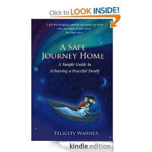 Safe Journey Home: The simple guide to achieving a peaceful death