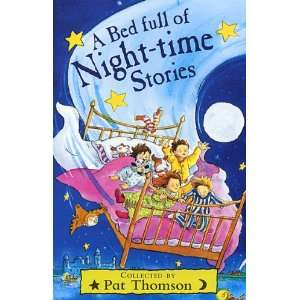 Bed Full of Night Time Stories, a (9780552529617): Pat