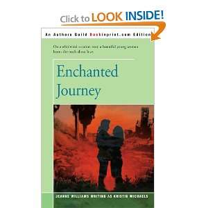 Enchanted Journey (9780595159772) Kristin Michaels Books