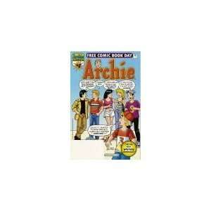 COMIC BOOK DAY # 1 (ARCHIE FREE COMIC BOOK DAY # 1) ARCHIE COMICS