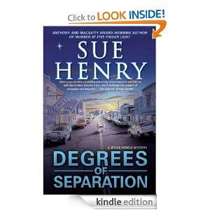 Degrees of Separation A Jessie Arnold Mystery Sue Henry