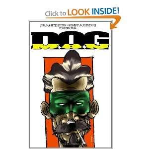 Dogman (Italian Edition) (9781447876403) Francesco