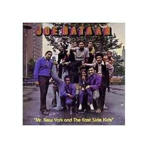 Mr. New York & the East Side Kids Joe Bataan Music