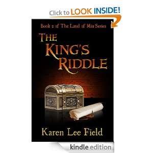 The Kings Riddle (Land of Miu, #2) (The Land of Miu Series): Karen