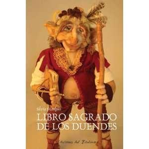 LIBRO SAGRADO DE LOS DUENDES, EL (9789875561571): SILVIA