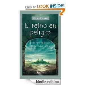 El reino en peligro (Juvenil (salamandra)) (Spanish Edition) Herbie