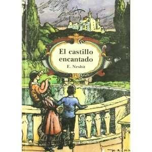 Castillo Encantado, El (Spanish Edition) (9788488730329
