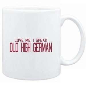 Mug White  LOVE ME, I SPEAK Old High German  Languages